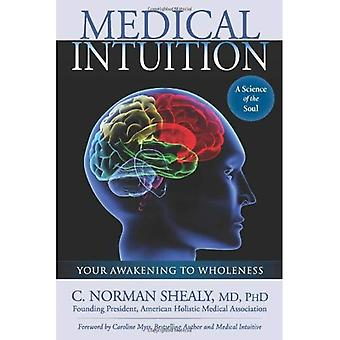 Medical Intuition: Awakening to Wholeness