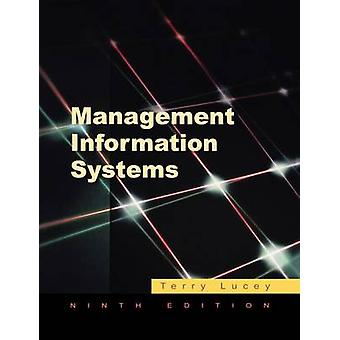 Management Information Systems by Lucey & Terry