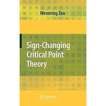SignChanging Critical Point Theory by Zou & Wenming