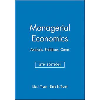 الإدارية الاقتصاد تحليل مشاكل الحالات تروت & J. ليلى