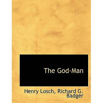 The GodMan by Losch & Henry