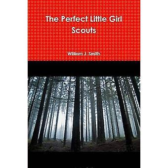 Perfekt liten Girl Scouts av Smith & William J.