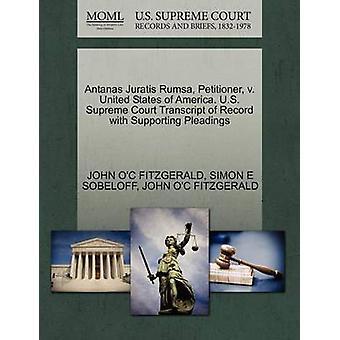 Antanas Juratis Rumsa verzoeker v. Verenigde Staten van Amerika. Amerikaanse Supreme Court afschrift van Record met ondersteuning van de pleidooien door FITZGERALD & JOHN OC