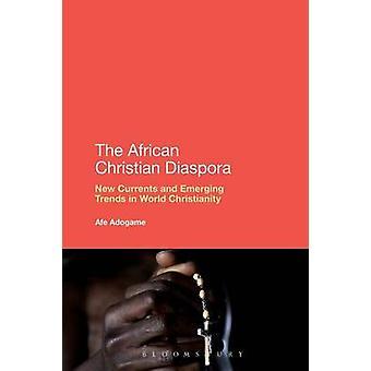 La Diaspora africaine de Christian par Adogame & Afe