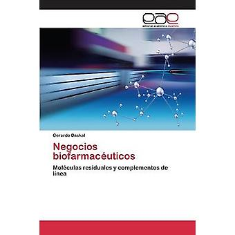 NEGOCIOS biofarmacuticos door Daskal Gerardo