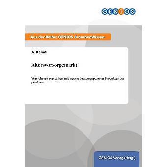 Altersvorsorgemarkt av Kaindl & A.