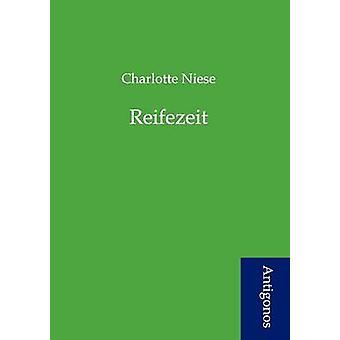 Reifezeit by Niese & Charlotte