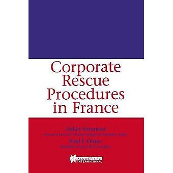 Corporate Rescue Procedures in France by Srensen