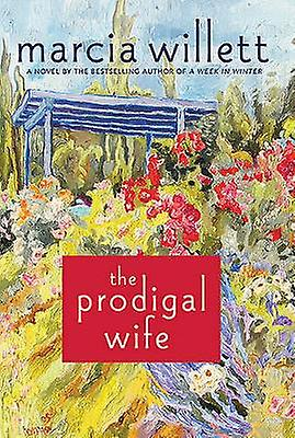 The Prodigal Wife by Mrs Marcia Willett - 9780312672294 Book
