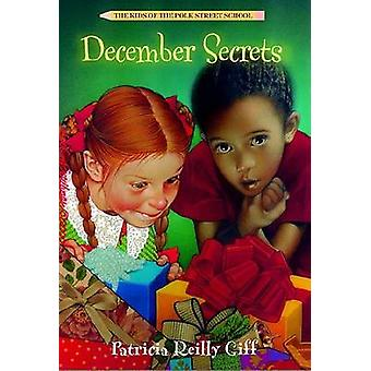 December Secrets by Patricia Reilly Giff - Blanche Sims - 97804404179