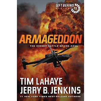 Armageddon - The Cosmic Battle of the Ages by Tim LaHaye - Jerry B Jen