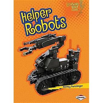 Helper Robots by Nancy Furstinger - 9781467745086 Book