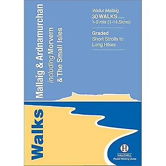 Walks Mallaig and Ardnamurchan by John Wombell - Trina Wombell - 9781