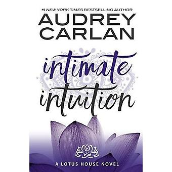 Intimate Intuition by Audrey Carlan - 9781943893157 Book
