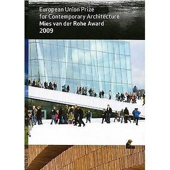 Mies Van Der Rohe Award - European Union Prize for Contemporary Archit