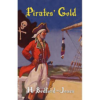 Pirates Gold by BedfordJones & H.