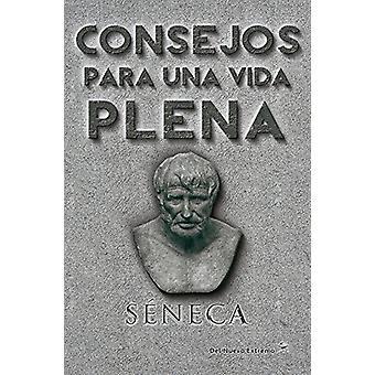 Consejos Para Una Vida Plena by Lucio Seneca - 9789876094504 Book