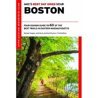 Amc's Best Day Hikes Near Boston - Four-Season Guide to 60 of the Best
