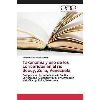 Taxonoma y uso de los Loricridos en el ro Socuy Zulia Venezuela by Barboza Roseini