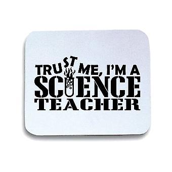 White pad mouse mat gen0471 trust me science teacher