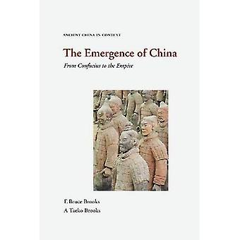 The Emergence of China: From Confucius to the Empire (Ancient China in Context)