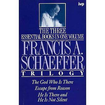 Francis Schaeffer Trilogie von Schaeffer F