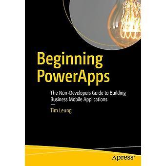 Beginning PowerApps von Leung