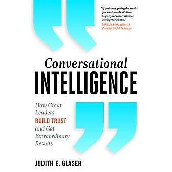 Conversational Intelligence by Judith E Glaser