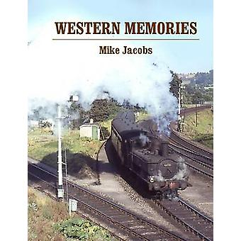 Western Memories by Mike Jacobs - 9781909328211 Book