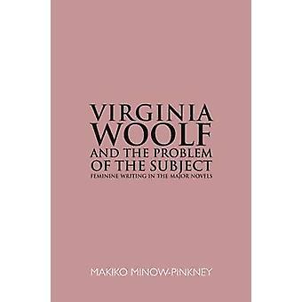Virginia Woolf och problemet med ämnet av Makiko MinowPinkney