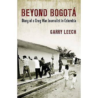 Beyond Bogota by Leech
