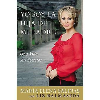 Yo Soy la Hija de Mi Padre by Salinas & Maria Elena