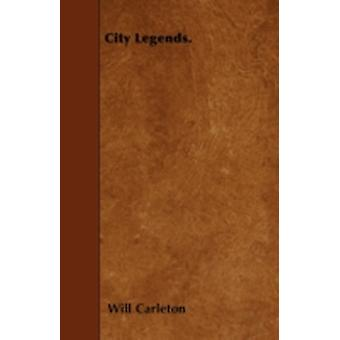 City Legends. by Carleton & Will