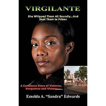 Virgilante by Emelda A. Sandra Edwards