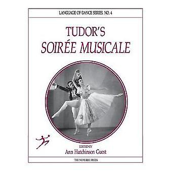 Tudors Soire Musicale by Guest & Ann Hutchinson