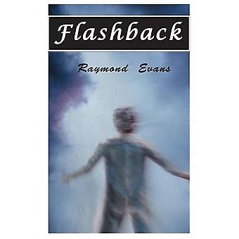Flashback Time and time again by Evans & Raymond L