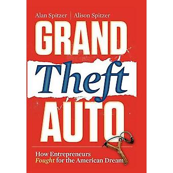 Grand Theft Auto by Spitzer & Alan