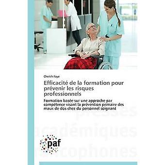 Efficacit de la formation pour prvenir les risques professionnels by FAYEC
