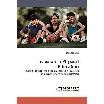 Inclusion in Physical Education by Lorenzi & David