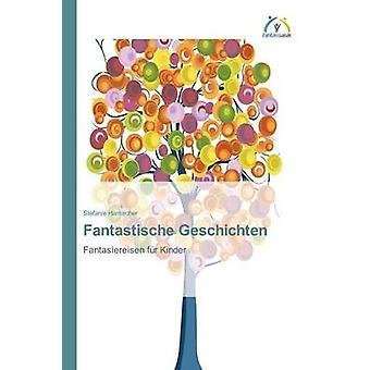 Fantastische Geschichten by Hamacher Stefanie
