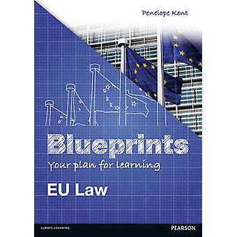 Blueprints EU Law by Penelope Kent
