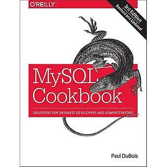 MySQL Kokbok - Lösningar för databasutvecklare och administratörer