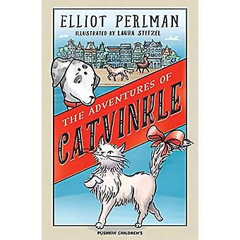 The Adventures of Catvinkle by Elliot Perlman - 9781782691747 Book