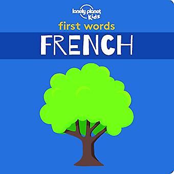 First Words - Français par Lonely Planet Kids - 9781788682466 Livre