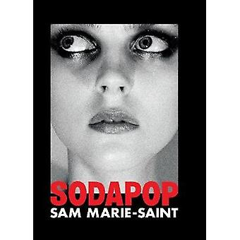 Sam Marie-Saint - Sodapop by Damiani - 9788862086981 Book