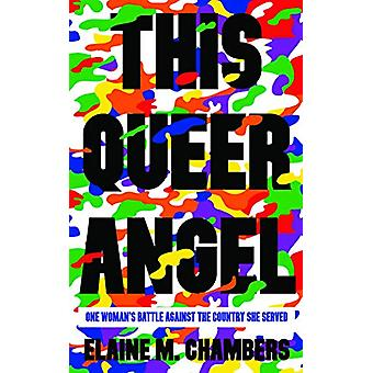 This Queer Angel by Elaine Chambers - 9781912618385 Book