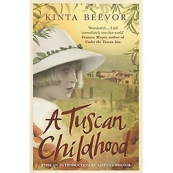 En toscanske barndom af Kinta Beevor - 9781780228648 bog