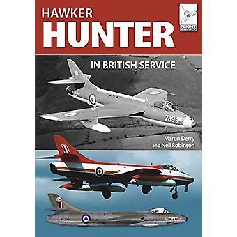 Flight Craft 16 - The Hawker Hunter in British Service by Martin Derry