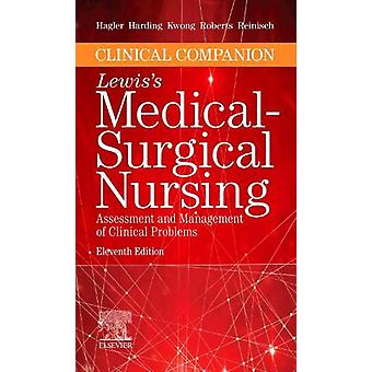 Clinical Companion to Lewis's Medical-Surgical Nursing - Assessment an