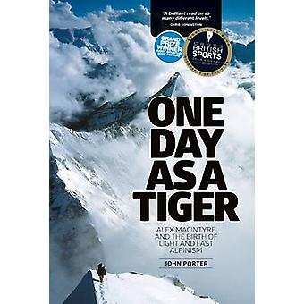 One Day as a Tiger - Alex Macintyre and the Birth of Light and Fast Al